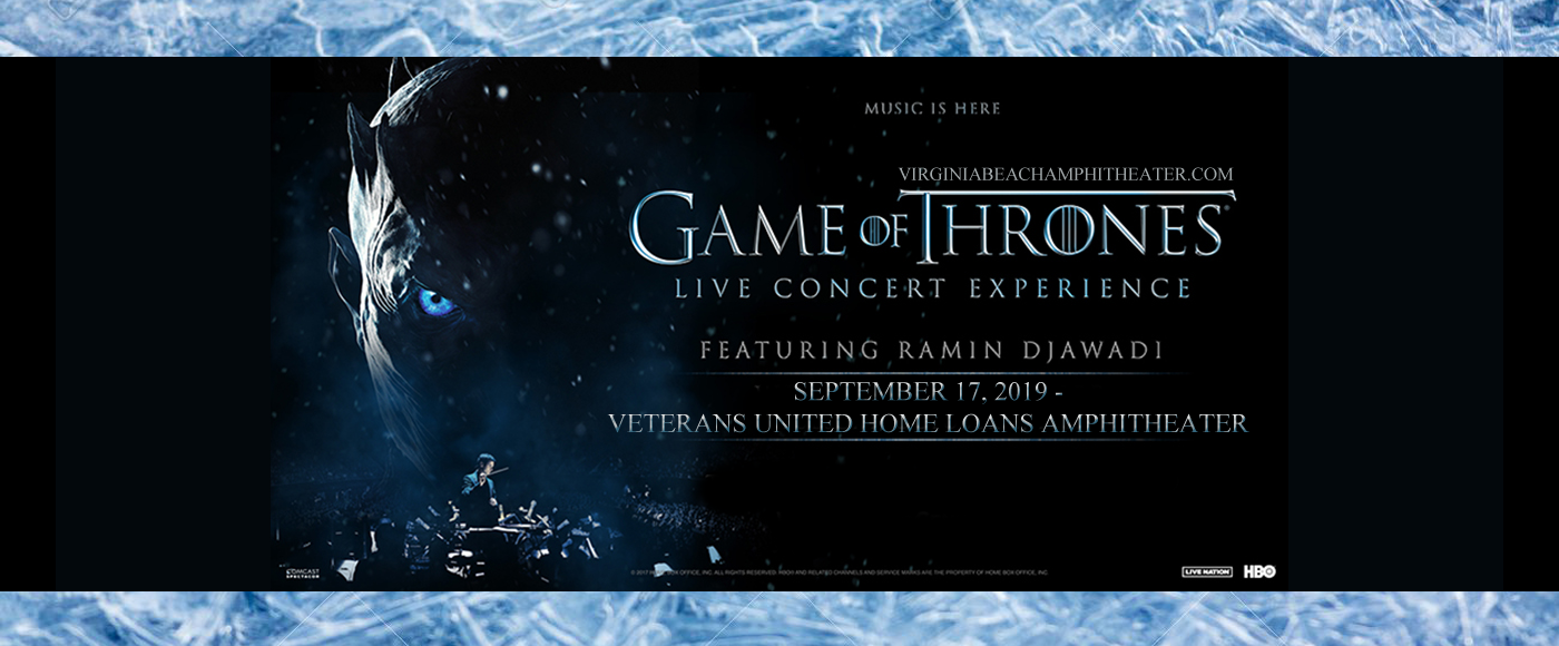 Game of Thrones Live Concert Experience at Veterans United Home Loans Amphitheater