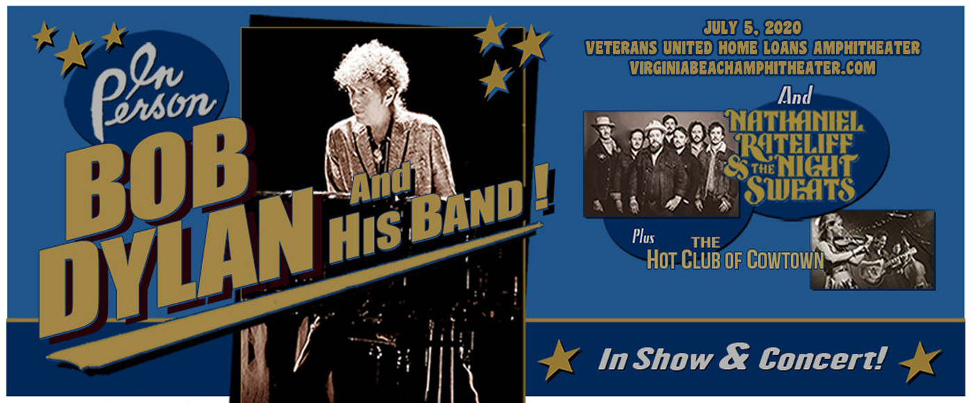 Bob Dylan, Nathaniel Rateliff and The Night Sweats & The Hot Club of Cowtown [CANCELLED] at Veterans United Home Loans Amphitheater